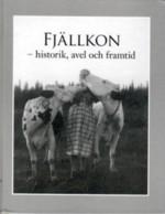 Fjällkon - historik, avel och framtid